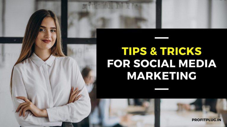 TIPS & TRICKS for Social media marketing